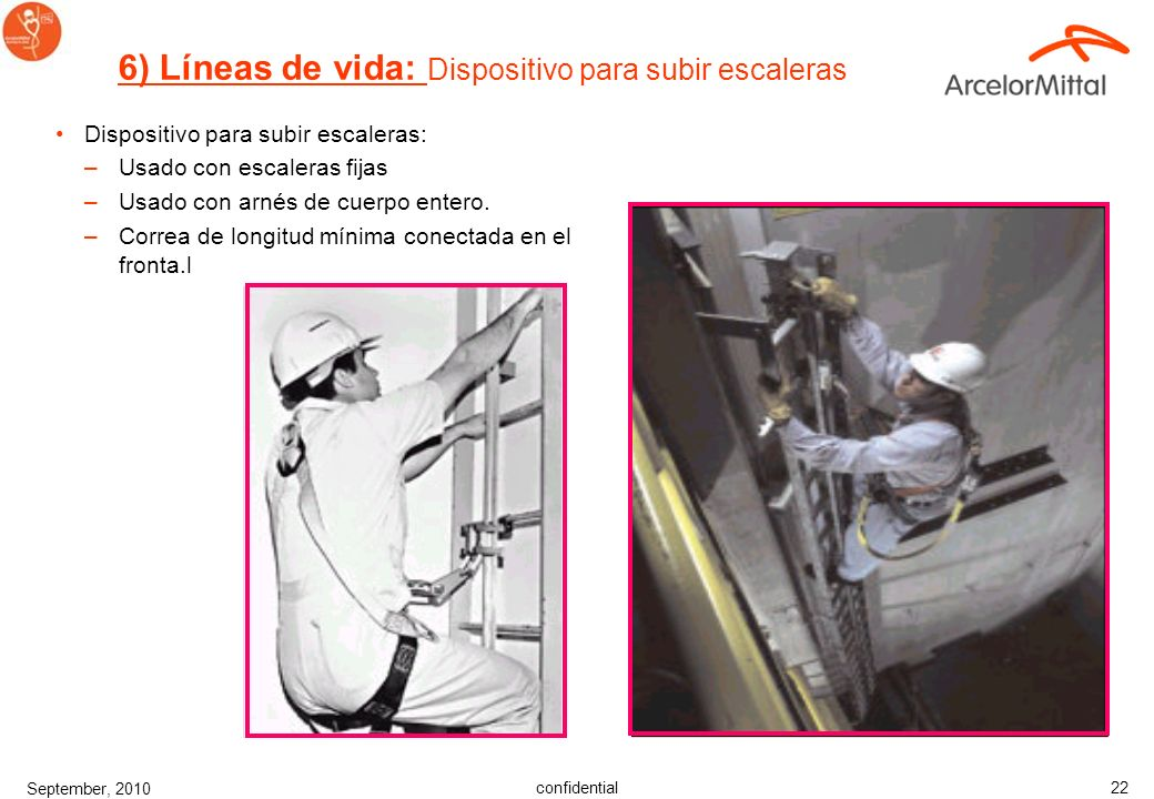 6) Líneas de vida: Dispositivo para subir escaleras