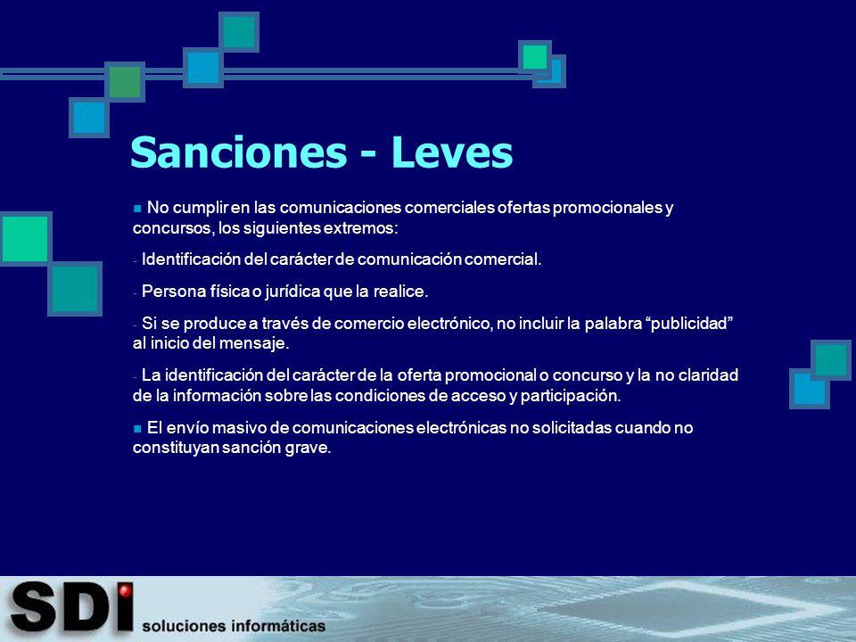 Sanciones - Leves No cumplir en las comunicaciones comerciales ofertas promocionales y concursos, los siguientes extremos: