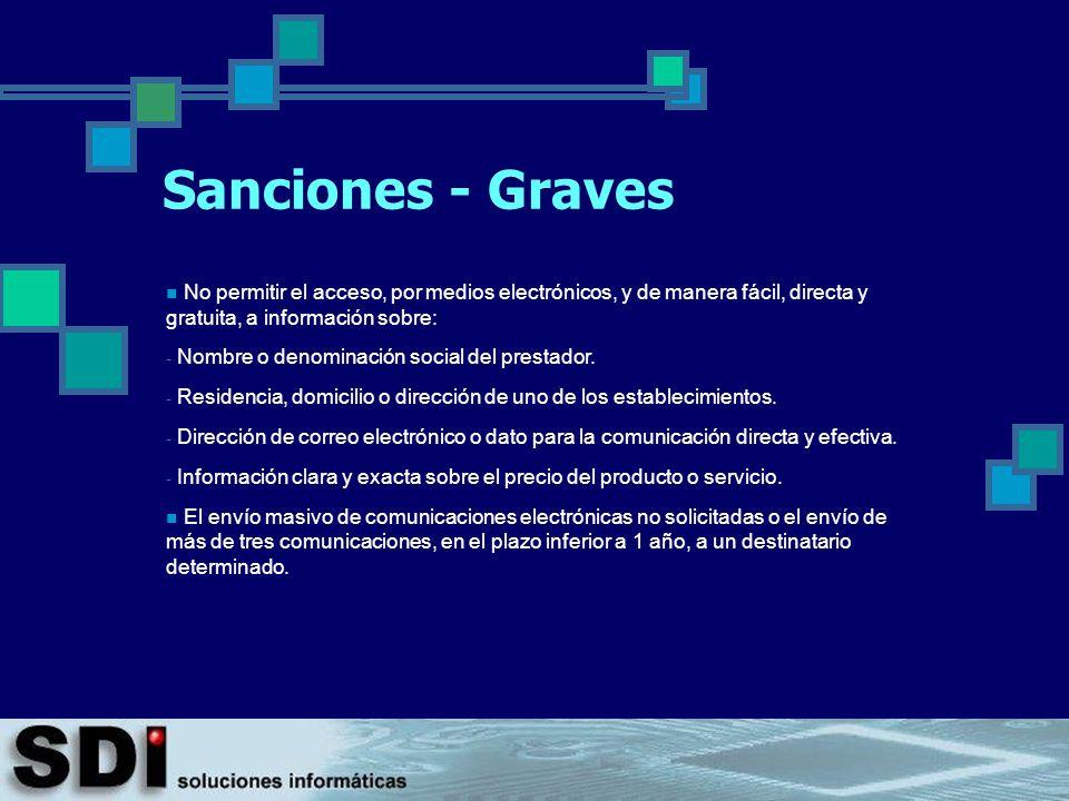 Sanciones - Graves No permitir el acceso, por medios electrónicos, y de manera fácil, directa y gratuita, a información sobre: