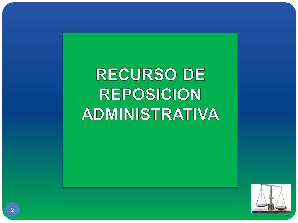 RECURSO DE REPOSICION ADMINISTRATIVA