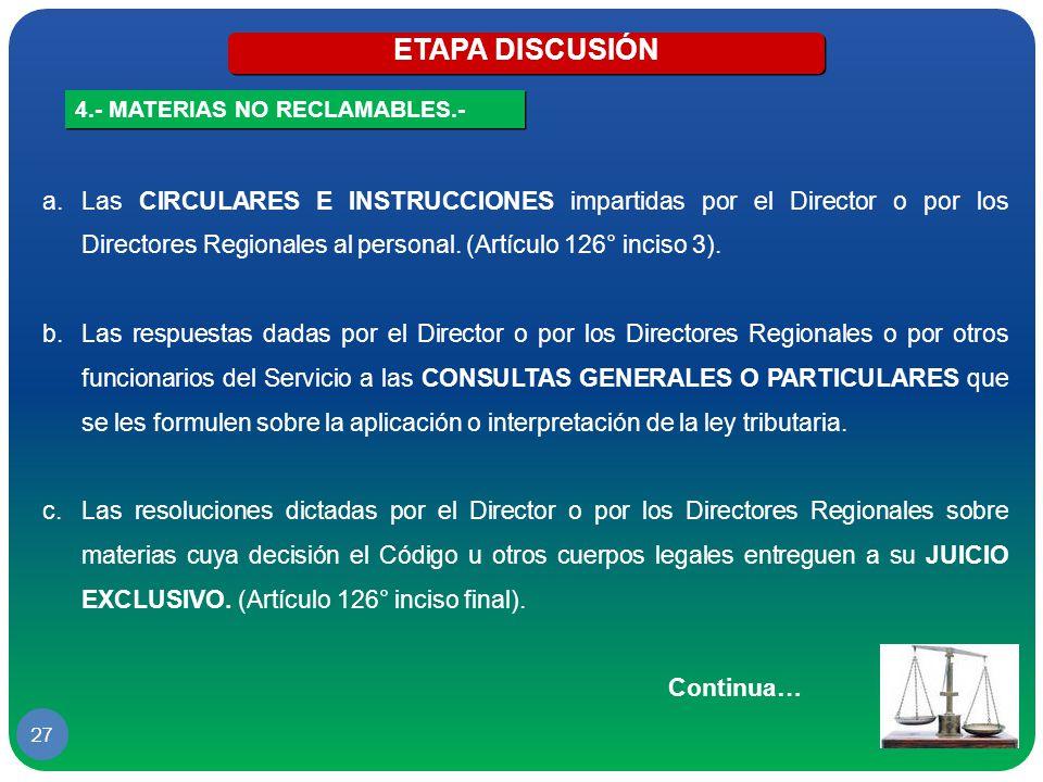 ETAPA DISCUSIÓN 4.- MATERIAS NO RECLAMABLES.-
