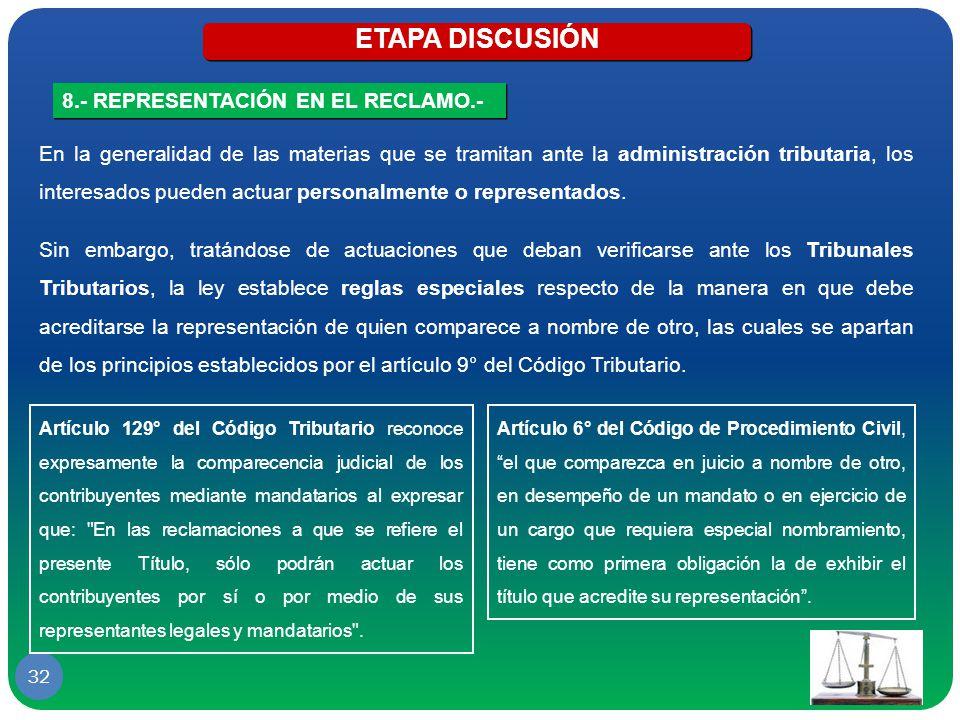 ETAPA DISCUSIÓN 8.- REPRESENTACIÓN EN EL RECLAMO.-