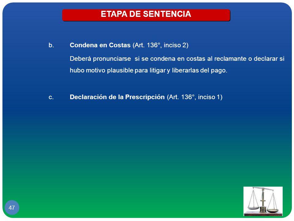 ETAPA DE SENTENCIA Condena en Costas (Art. 136°, inciso 2)