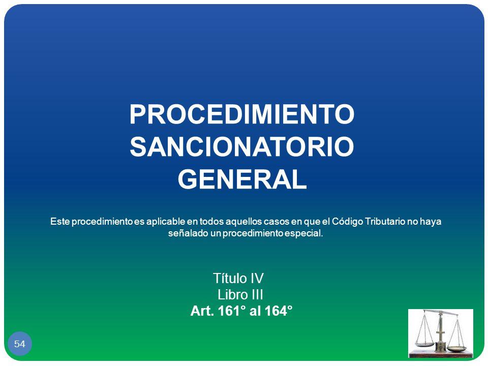 PROCEDIMIENTO SANCIONATORIO GENERAL