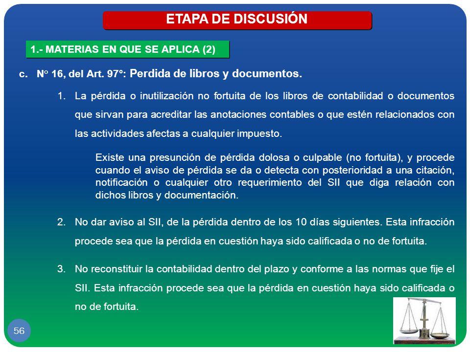 ETAPA DE DISCUSIÓN 1.- MATERIAS EN QUE SE APLICA (2)