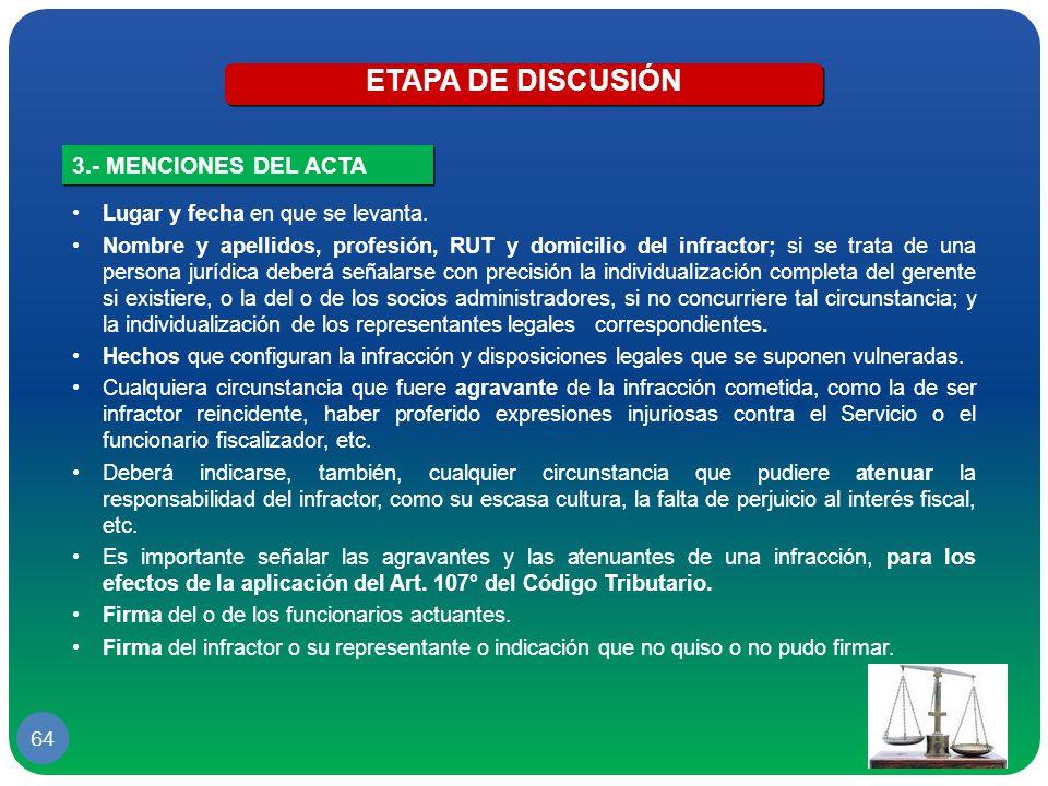 ETAPA DE DISCUSIÓN 3.- MENCIONES DEL ACTA