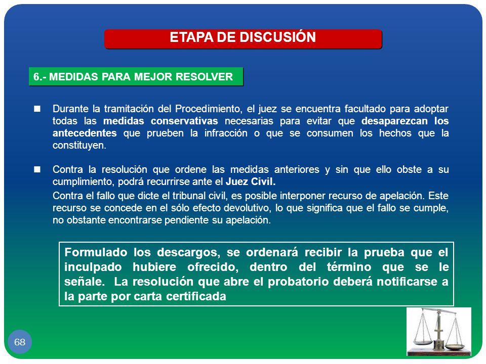 ETAPA DE DISCUSIÓN 6.- MEDIDAS PARA MEJOR RESOLVER.