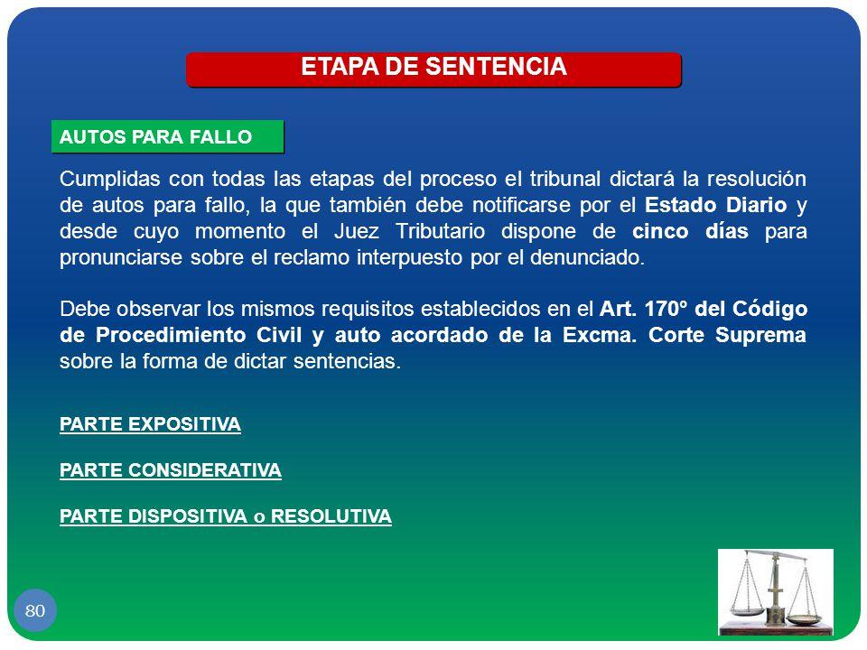 ETAPA DE SENTENCIA AUTOS PARA FALLO.