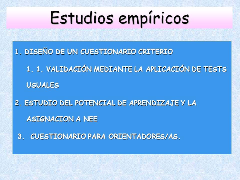 Estudios empíricos 1. DISEÑO DE UN CUESTIONARIO CRITERIO