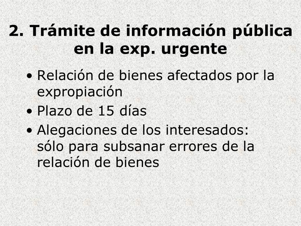 2. Trámite de información pública en la exp. urgente