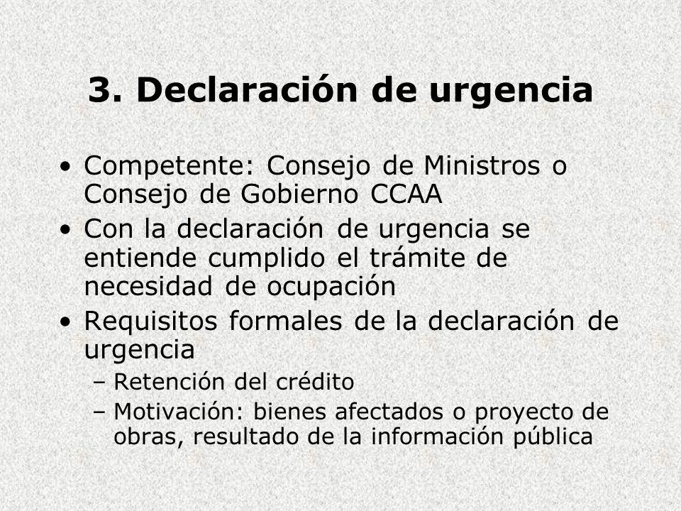 3. Declaración de urgencia
