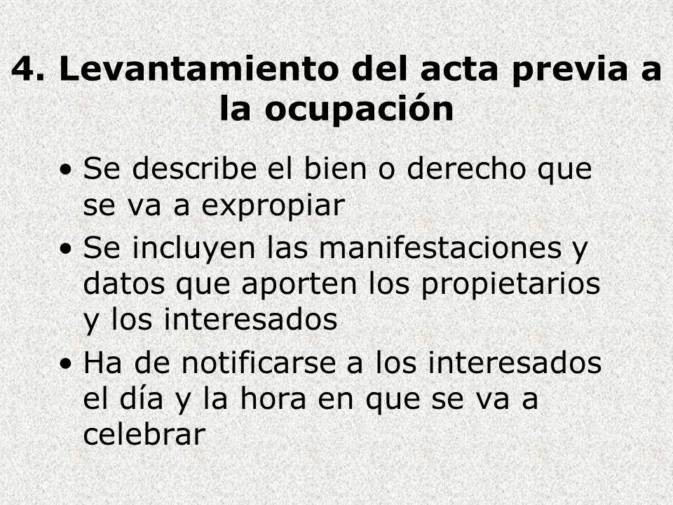 4. Levantamiento del acta previa a la ocupación