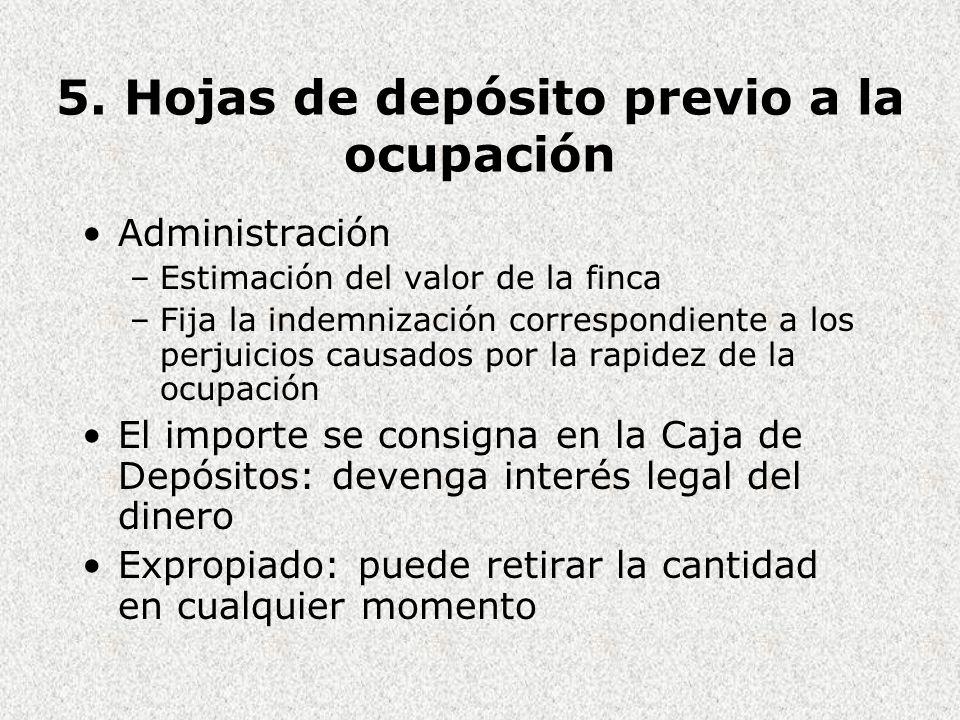 5. Hojas de depósito previo a la ocupación