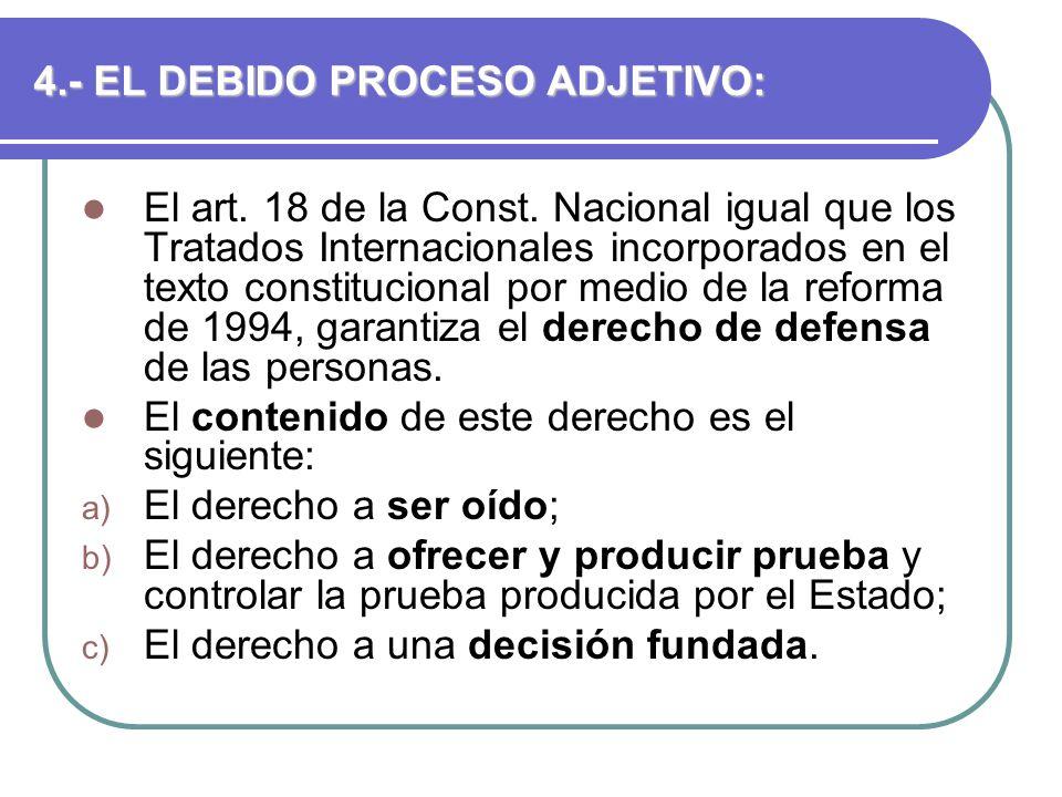 4.- EL DEBIDO PROCESO ADJETIVO: