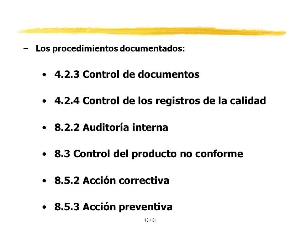4.2.4 Control de los registros de la calidad 8.2.2 Auditoría interna