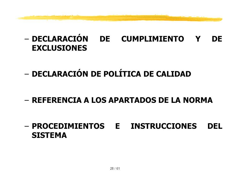 DECLARACIÓN DE CUMPLIMIENTO Y DE EXCLUSIONES
