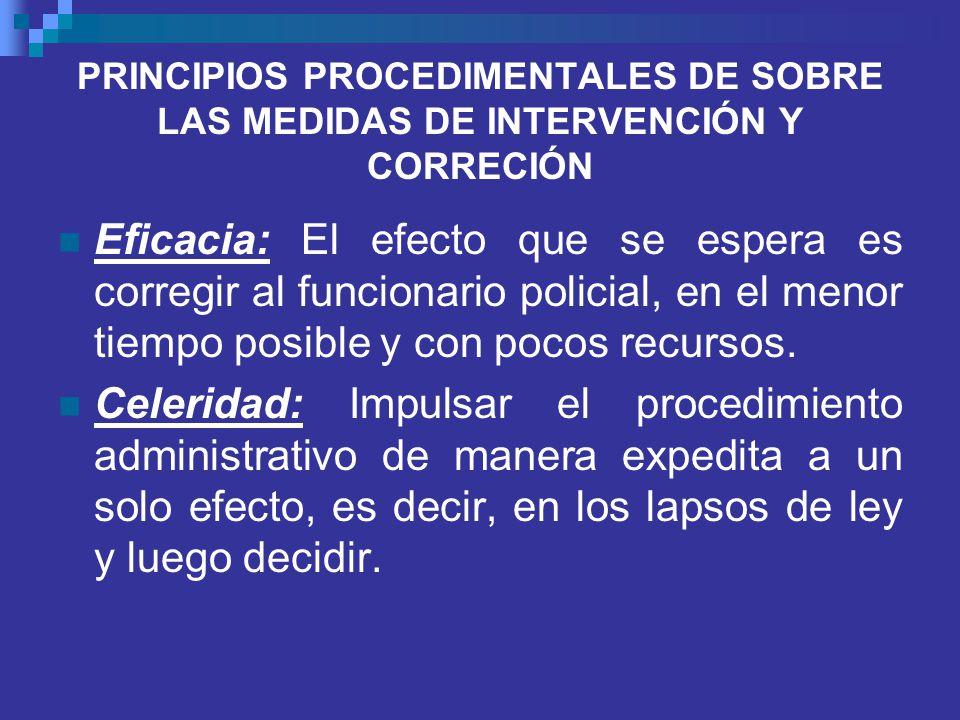 PRINCIPIOS PROCEDIMENTALES DE SOBRE LAS MEDIDAS DE INTERVENCIÓN Y CORRECIÓN