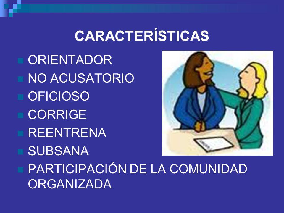 CARACTERÍSTICAS ORIENTADOR NO ACUSATORIO OFICIOSO CORRIGE REENTRENA
