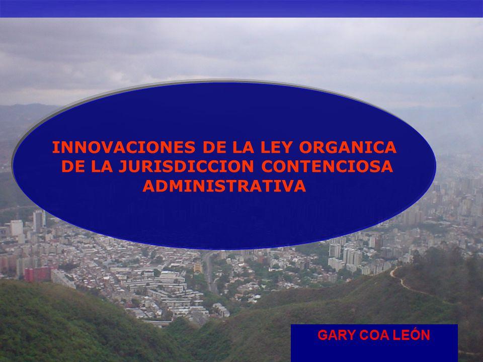 INNOVACIONES DE LA LEY ORGANICA DE LA JURISDICCION CONTENCIOSA