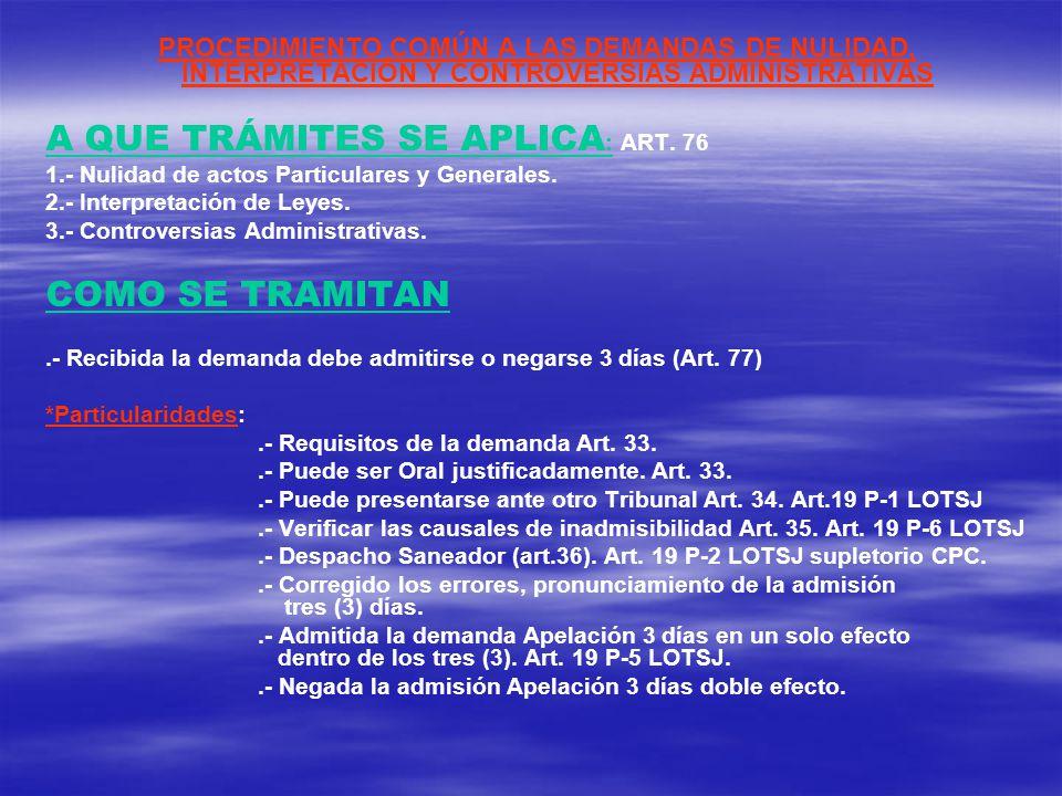 A QUE TRÁMITES SE APLICA: ART. 76