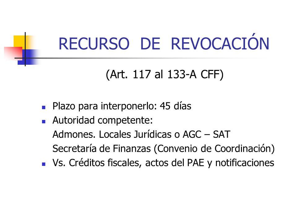 RECURSO DE REVOCACIÓN (Art. 117 al 133-A CFF)