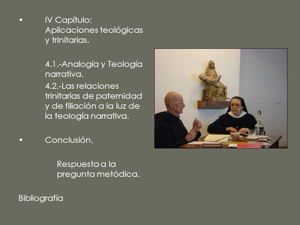 IV Capítulo: Aplicaciones teológicas y trinitarias.