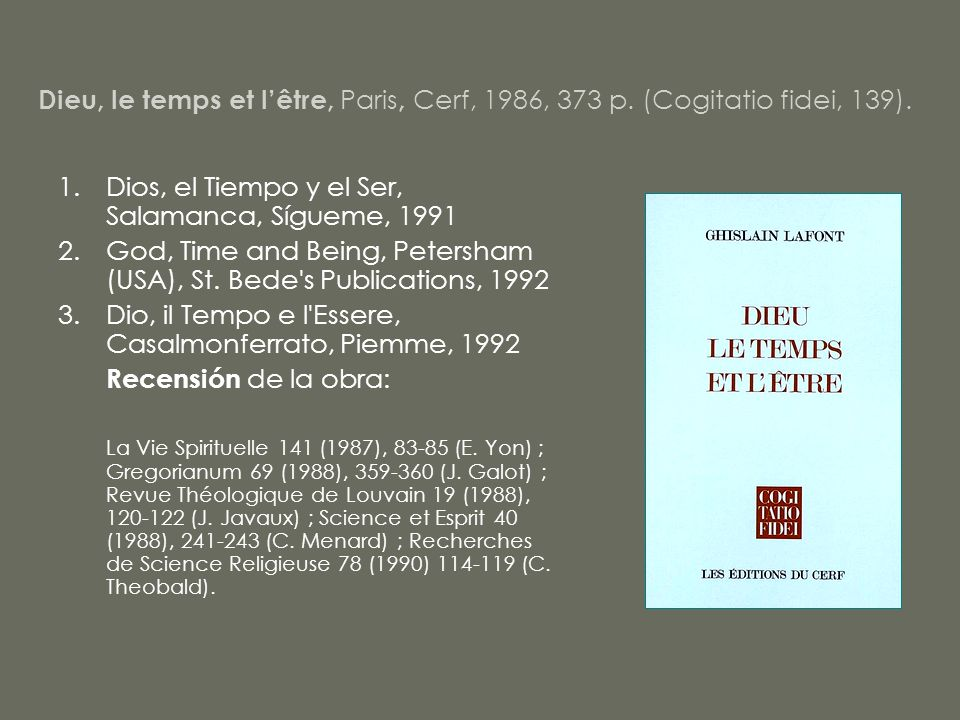 Dios, el Tiempo y el Ser, Salamanca, Sígueme, 1991