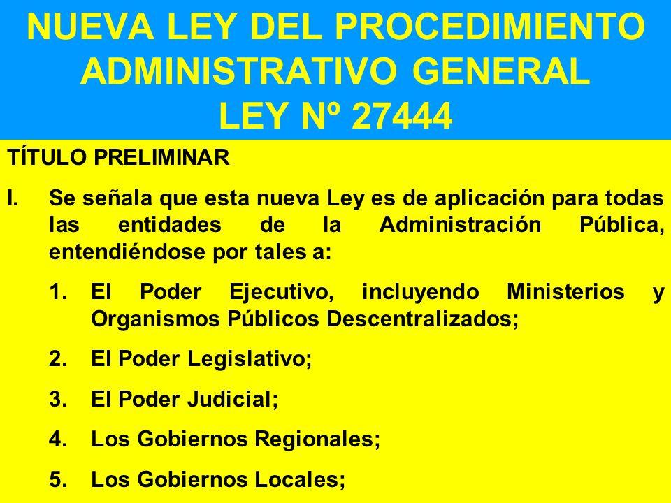 NUEVA LEY DEL PROCEDIMIENTO ADMINISTRATIVO GENERAL LEY Nº 27444