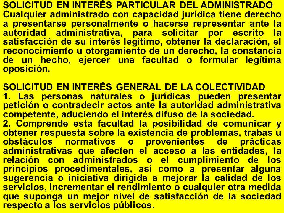 SOLICITUD EN INTERÉS PARTICULAR DEL ADMINISTRADO