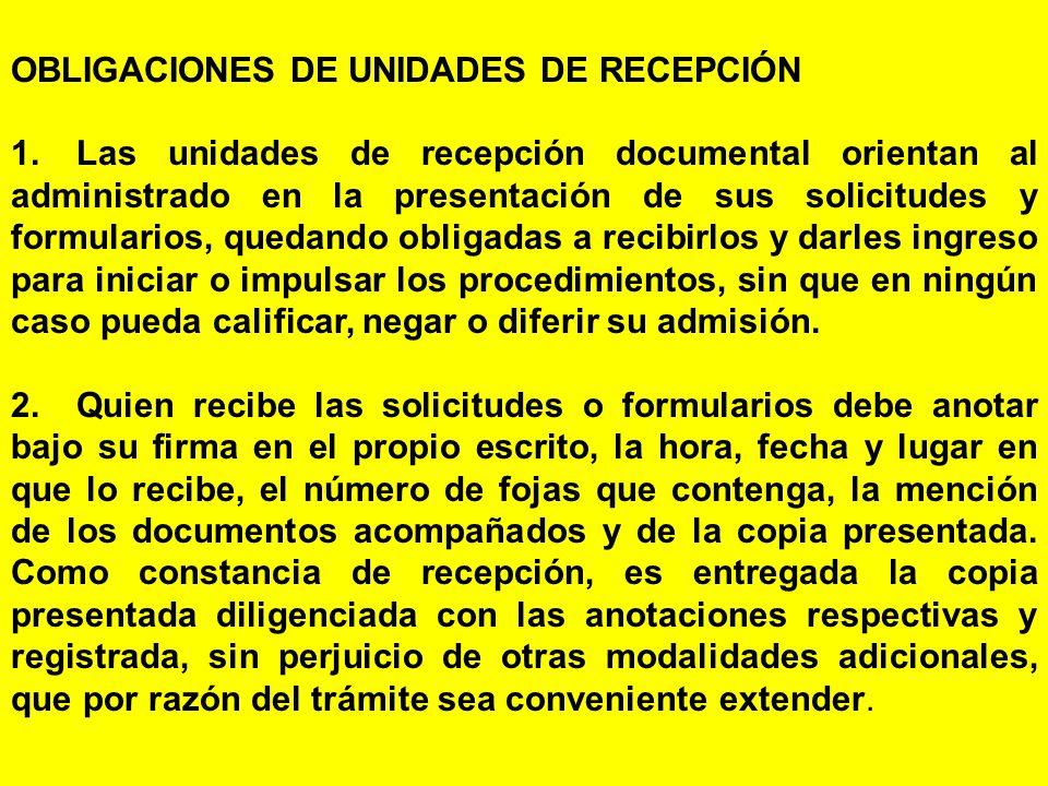 OBLIGACIONES DE UNIDADES DE RECEPCIÓN