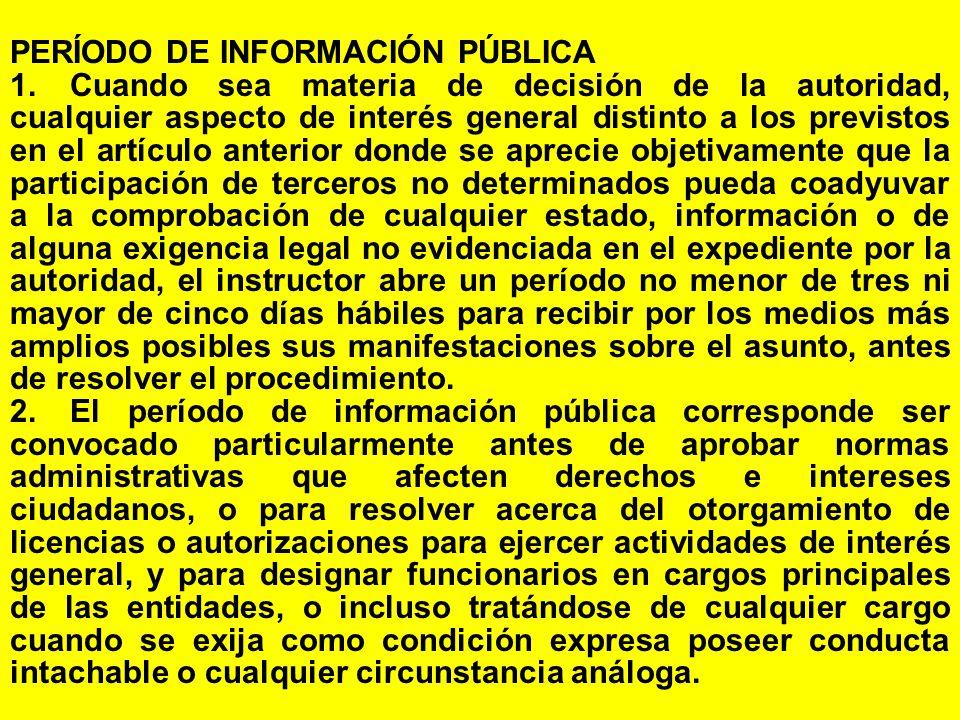 PERÍODO DE INFORMACIÓN PÚBLICA