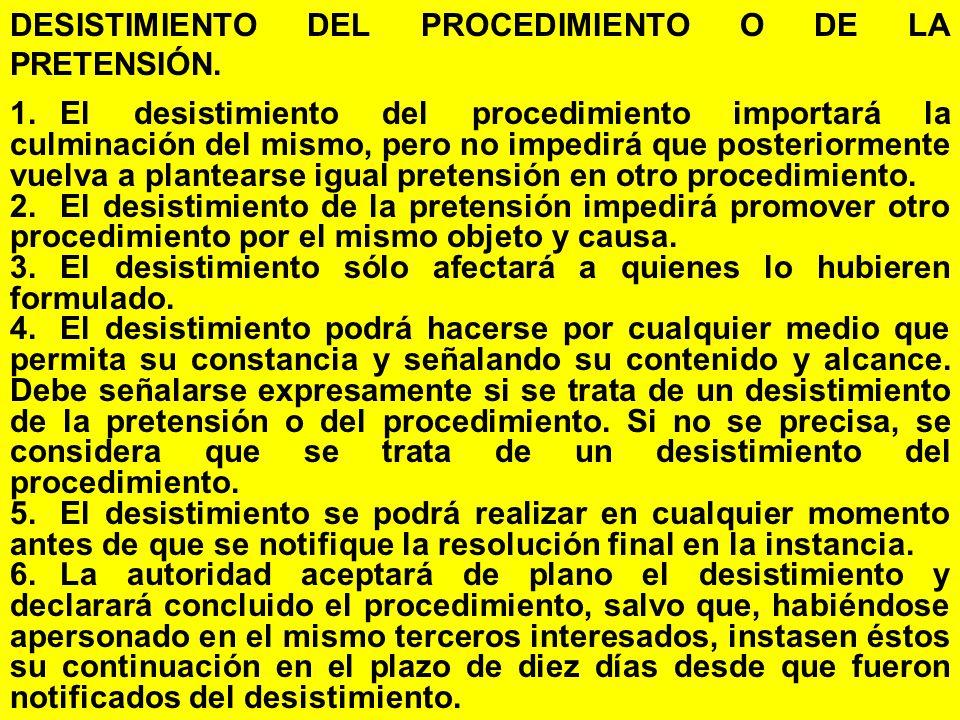 DESISTIMIENTO DEL PROCEDIMIENTO O DE LA PRETENSIÓN.