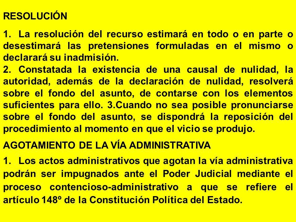 RESOLUCIÓN 1. La resolución del recurso estimará en todo o en parte o desestimará las pretensiones formuladas en el mismo o declarará su inadmisión.