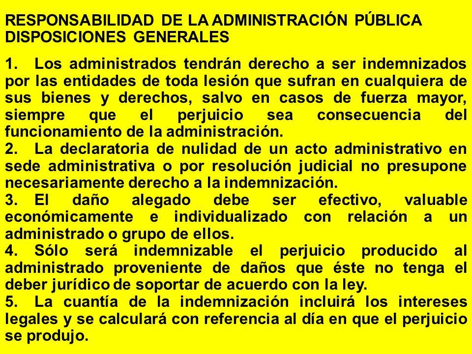 RESPONSABILIDAD DE LA ADMINISTRACIÓN PÚBLICA DISPOSICIONES GENERALES