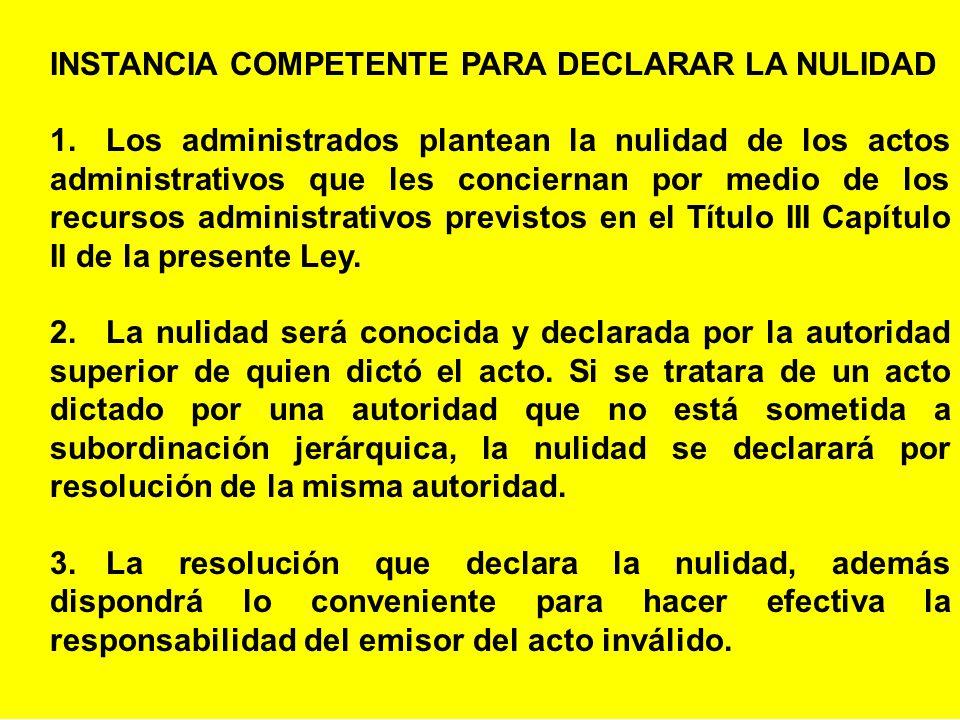 INSTANCIA COMPETENTE PARA DECLARAR LA NULIDAD