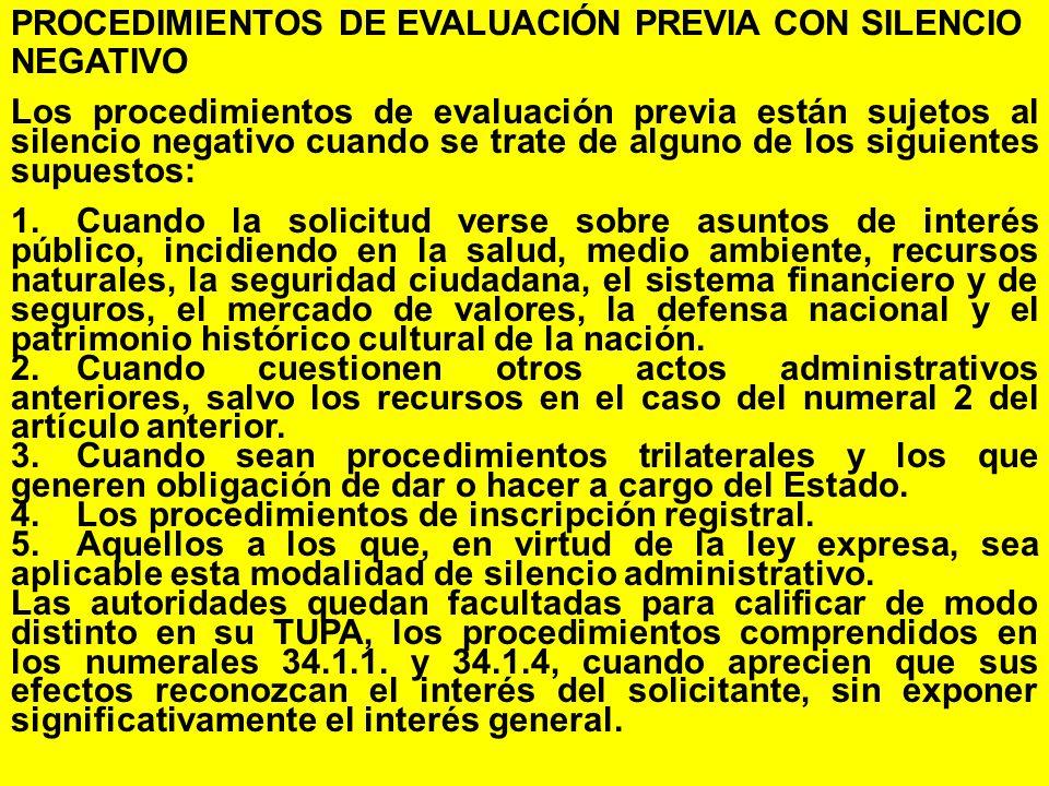 PROCEDIMIENTOS DE EVALUACIÓN PREVIA CON SILENCIO NEGATIVO