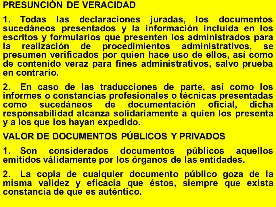 PRESUNCIÓN DE VERACIDAD