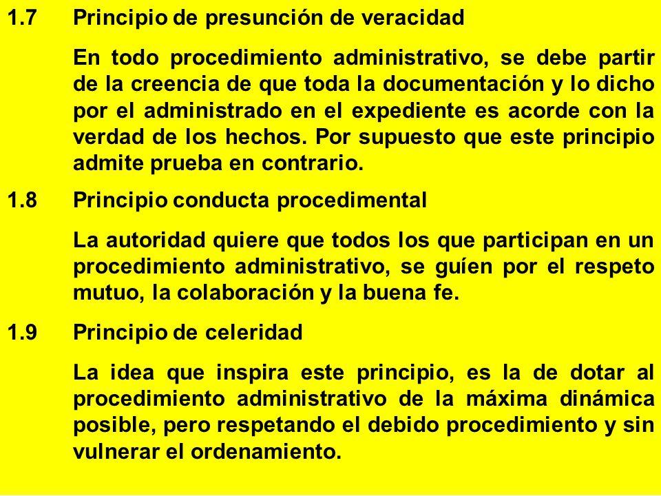 1.7 Principio de presunción de veracidad