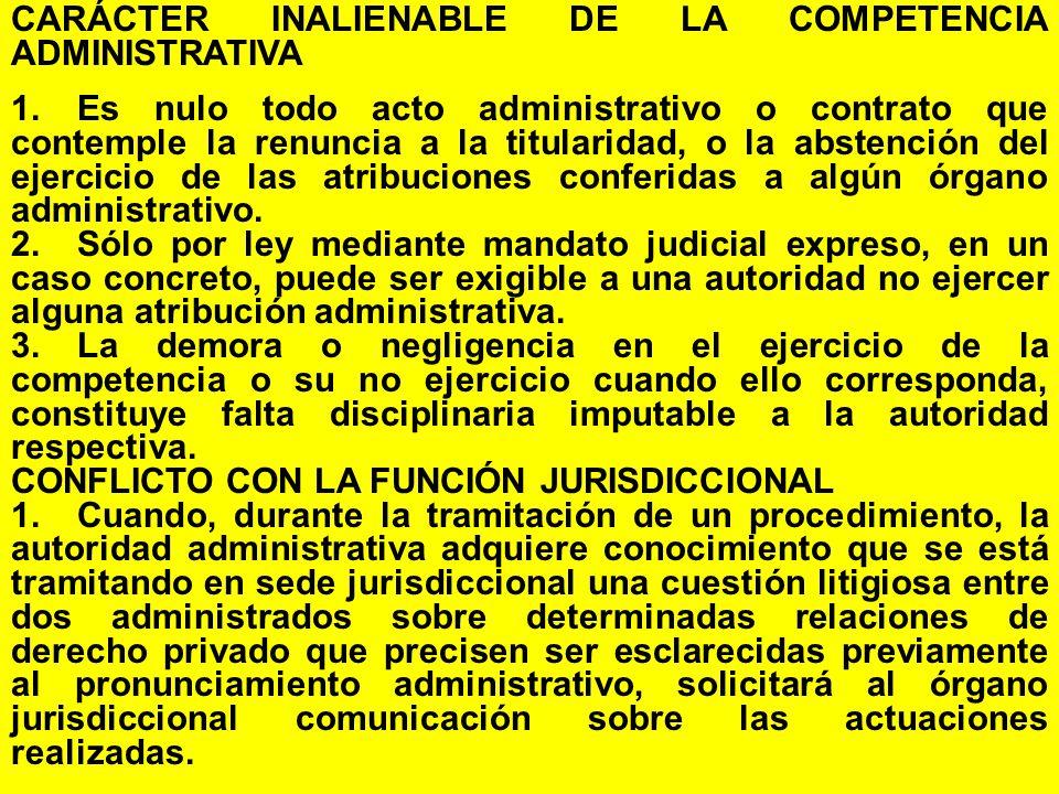 CARÁCTER INALIENABLE DE LA COMPETENCIA ADMINISTRATIVA