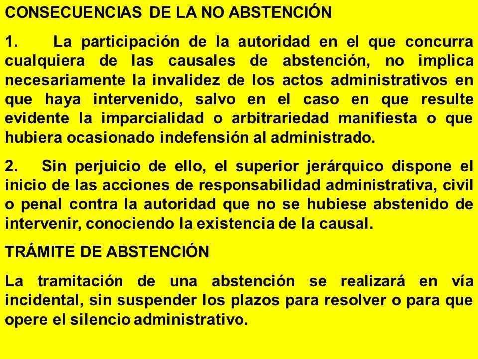 CONSECUENCIAS DE LA NO ABSTENCIÓN