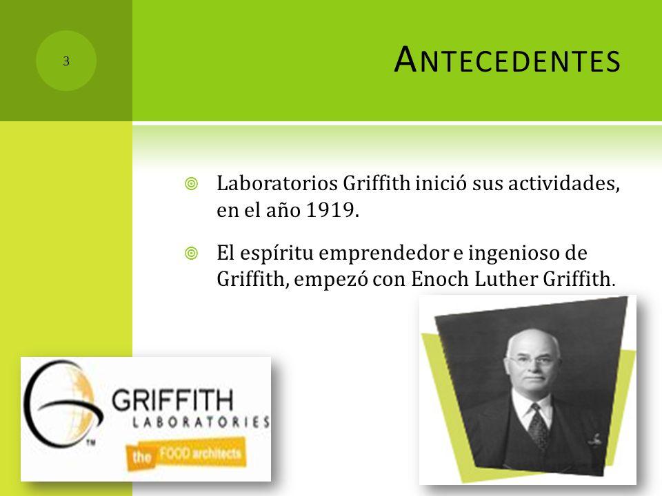 Antecedentes Laboratorios Griffith inició sus actividades, en el año 1919.