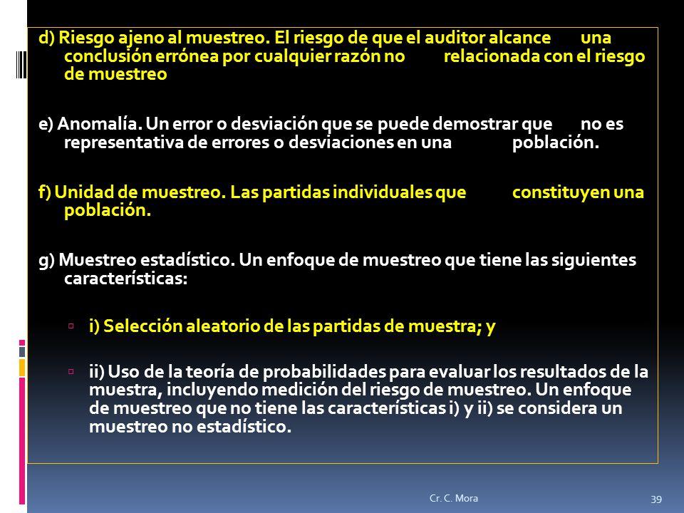 i) Selección aleatorio de las partidas de muestra; y