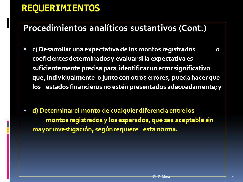 REQUERIMIENTOS Procedimientos analíticos sustantivos (Cont.)