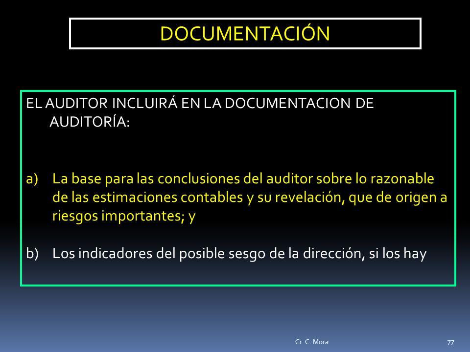 DOCUMENTACIÓN EL AUDITOR INCLUIRÁ EN LA DOCUMENTACION DE AUDITORÍA: