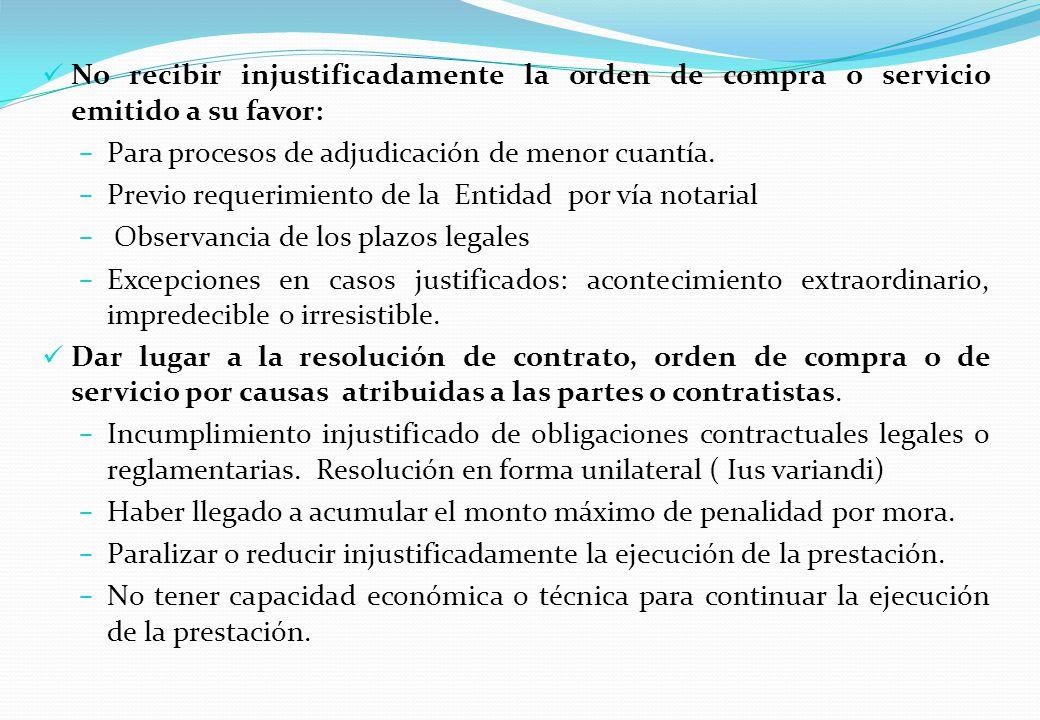No recibir injustificadamente la orden de compra o servicio emitido a su favor: