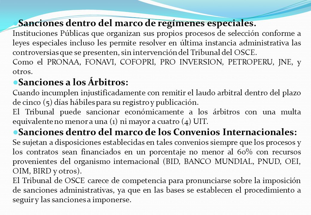 Sanciones dentro del marco de regímenes especiales.