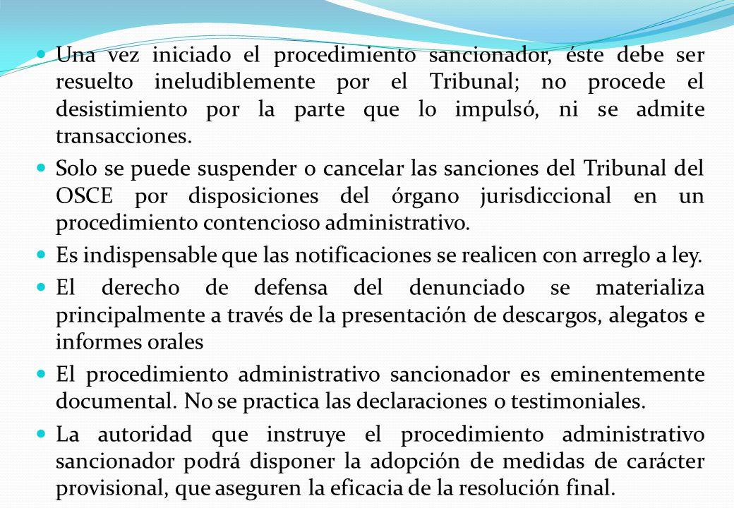 Una vez iniciado el procedimiento sancionador, éste debe ser resuelto ineludiblemente por el Tribunal; no procede el desistimiento por la parte que lo impulsó, ni se admite transacciones.