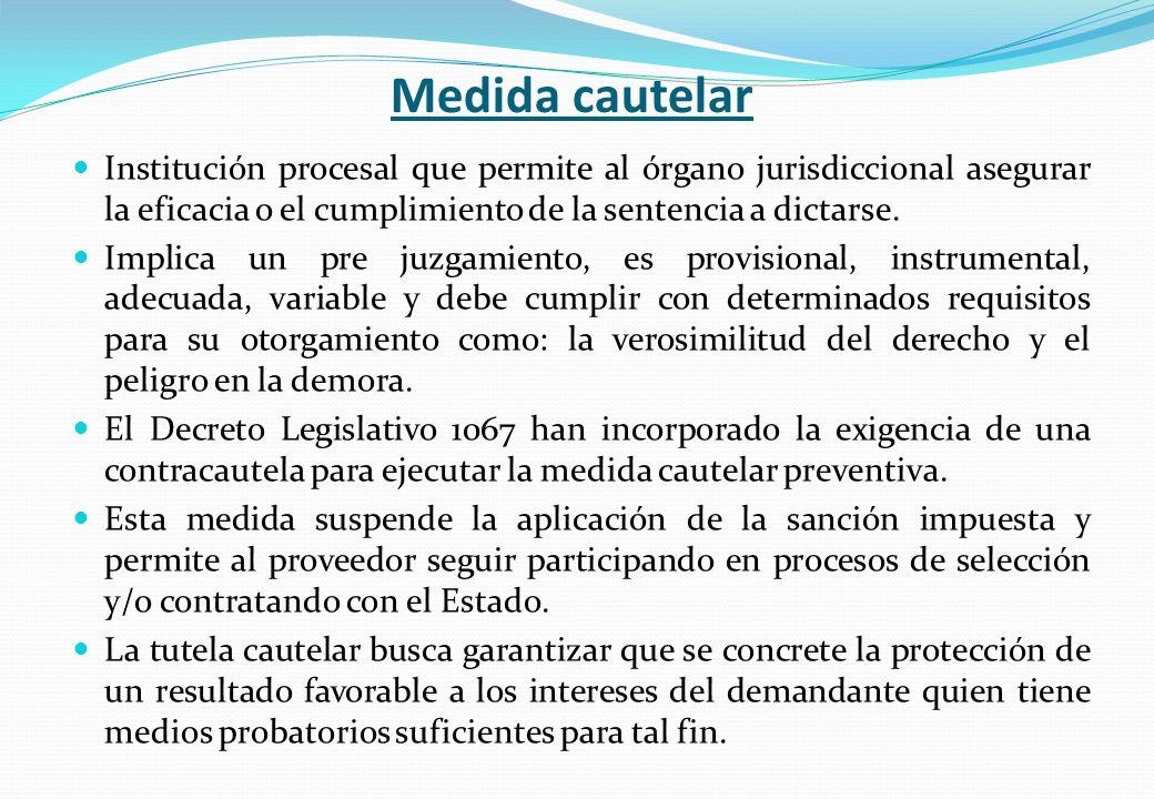 Medida cautelar Institución procesal que permite al órgano jurisdiccional asegurar la eficacia o el cumplimiento de la sentencia a dictarse.