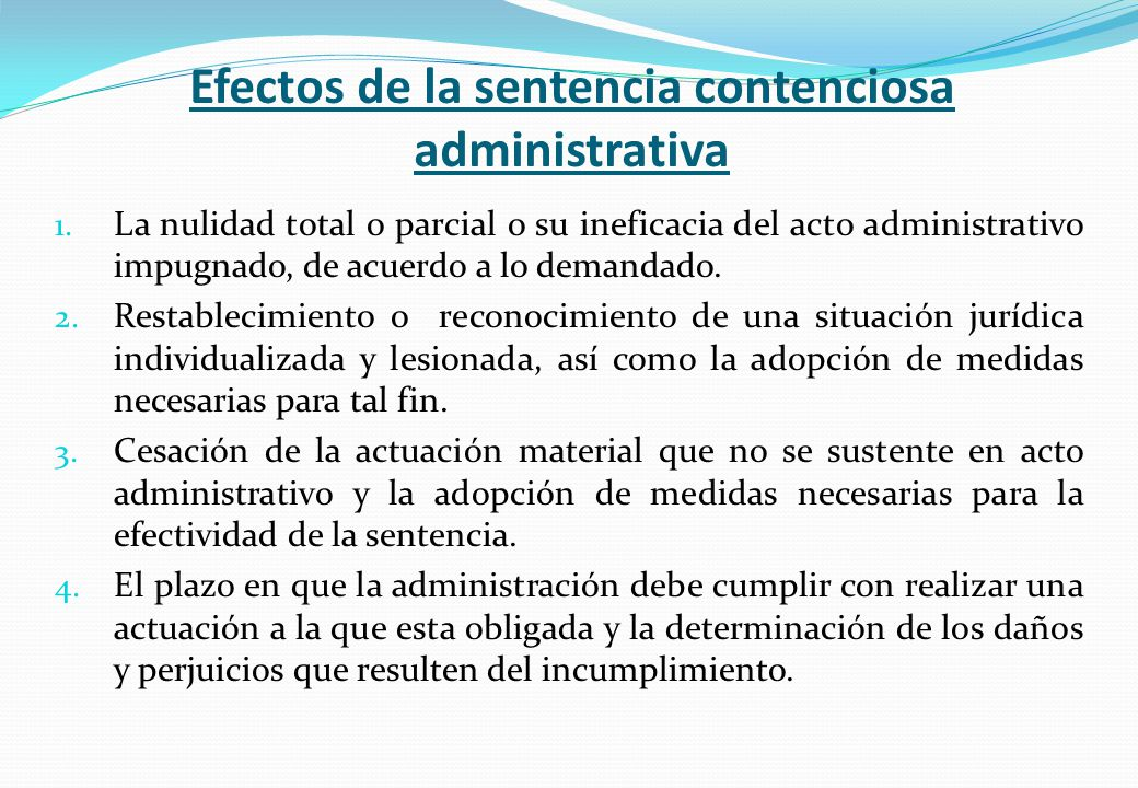 Efectos de la sentencia contenciosa administrativa