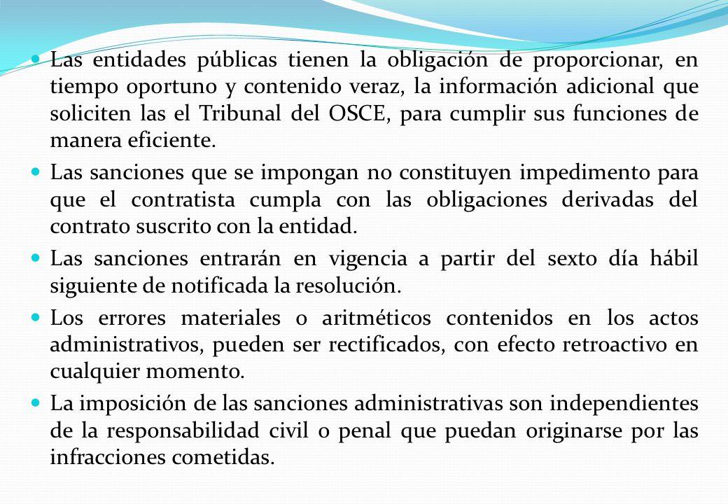 Las entidades públicas tienen la obligación de proporcionar, en tiempo oportuno y contenido veraz, la información adicional que soliciten las el Tribunal del OSCE, para cumplir sus funciones de manera eficiente.